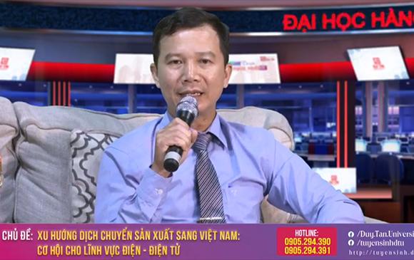 Livestream Tư vấn Tuyển sinh số 13: Xu hướng Dịch chuyển Sản xuất sang Việt Nam - Cơ hội cho Lĩnh vực Điện - Điện tử