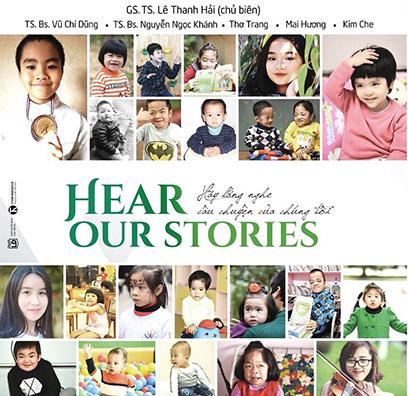 """""""Sách – Truyện"""" về bệnh hiếm """"Hear Our Stories"""" đến với bạn đọc Đà Nẵng"""